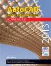 AutoCAD and Its Applications Advanced 2013 - Terence M. Shumaker, David A. Madsen, Jeffrey A. Laurich, J. C. Malitzke, Craig P. Black, Adam M. Ferris