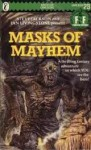 Masks of Mayhem - Robin A.H. Waterfield