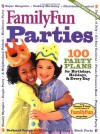 FamilyFun's Parties: 100 Party Plans for Birthdays, Holidays & Every Day (FamilyFun Series, No. 3) - Deanna F. Cook