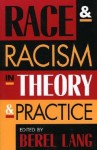 Race and Racism in Theory and Practice - Berel Lang