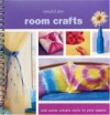 Room Crafts: Add Some Simple Style To Your Space (American Girl Library (Paperback)) - American Girl
