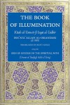 The Book of Illumination: Kitab al-Tanwir fi Isqat al-Tadbir - Ibn ʻAta' Allah al-Iskandari, Scott Kugle