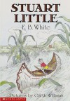 Stuart Little by E.B. White (1973-01-30) - E.B. White;Garth Williams