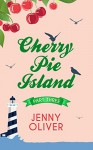 The Great Allotment Proposal (Cherry Pie Island - Book 3) - Jenny Oliver