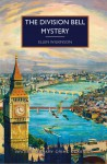 The Division Bell Mystery - Ellen Wilkinson