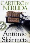 El cartero de Neruda (Spanish Edition) - Antonio Skármeta