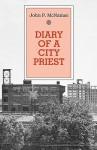 Diary of A City Priest - John P. McNamee