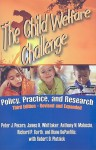 The Child Welfare Challenge: Policy, Practice, and Research (Modern Applications of Social Work) - Peter Pecora, James Whittaker, Anthony Maluccio, Richard Barth