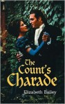 The Count's Charade - Elizabeth Bailey