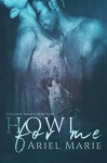 Howl For Me (Golden Moon Shifters #1) - Ariel Marie
