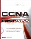 CCNA: Cisco Certified Network Associate: Fast Pass - Todd Lammle