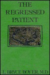 Regressed Patient - L. Bryce Boyer