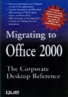 Migrating To Office 2000 - Laura Stewart