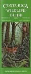 Costa Rica Wildlife Guide (Laminated Foldout) - Rainforest Publications, Mark Wainwright, Robert Dean, Jannah Brown, Enrique Leal