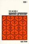 Tests and Drills in Spanish Grammar: Book 1 - Robert J. Dixson