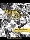 Magic in the Kingdom of the Sloth: Book I the Secret - E.J. Anderson, Stephen Adams