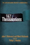 1 & 2 Thessalonians Commentary (The John Walvoord Prophecy Commentaries) - John F. Walvoord, Philip E. Rawley, Mark Hitchcock