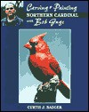 Carving & Painting a Northern Cardinal - Curtis J. Badger