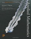 The Princeton Companion to Applied Mathematics - Paul A. Martin, Mark R. Dennis, Jared Samuel Tanner, Fadil Santosa, Paul Glendinning, Nicholas J. Higham