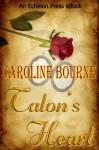 Talon's Heart - Caroline Bourne