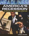 America's Recession: The Effects of the Economic Downturn - Corona Brezina