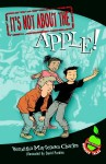It's Not about the Apple!: Easy-to-Read Wonder Tales - Veronika Martenova Charles, David Parkins