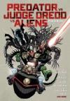 Predator Versus Judge Dredd Versus Aliens - John Wagner, Henry Flynt