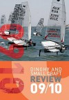 Dinghy and Small Craft Review 2009-10. Contributor, Mike Porter - Mike Porter