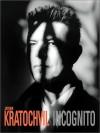 Antonin Kratochvil: Incognito (CL) - Antonin Kratochvil
