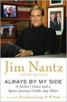 Always By My Side: A Father's Grace and a Sports Journey Unlike Any Other - Jim Nantz, Eli Spielman, George H.W. Bush
