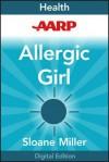 Allergic Girl - Sloane Miller