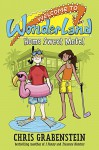 Welcome to Wonderland #1: Home Sweet Motel - Chris Grabenstein
