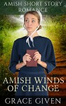 Amish Winds Of Change: Amish Short Story Romance - Grace Given