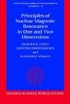 Principles Of Nuclear Magnetic Resonance In One And Two Dimensions - Richard R. Ernst, Alexander Wokaun, Geoffrey Bodenhausen