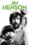 Jim Henson: The Biography by Jones, Brian Jay (2013) Paperback - Brian Jay Jones