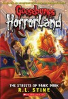 The Streets of Panic Park (Goosebumps Horrorland, #12) - R.L. Stine