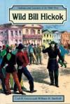 Wild Bill Hickok - Carl R. Green, William R. Sanford