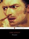 Don Juan - George Gordon Byron, T.G. Steffan, Peter J. Manning, Susan J. Wolfson