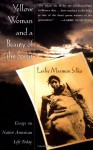 Yellow Woman and a Beauty of the Spirit - Leslie Marmon Silko