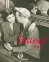 Brassai, Paris - Jean-Claude Gautrand, Jean-Claude Gautrand