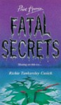 Fatal Secrets (Point Horror) - Richie Tankersley Cusick