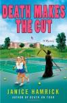Death Makes the Cut - Janice Hamrick