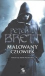 Malowany człowiek. Księga II - Peter V. Brett, Marcin Mortka