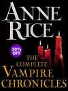 The Complete Vampire Chronicles 12-Book Bundle - Anne Rice