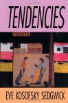 Tendencies - Eve Kosofsky Sedgwick, Michele Ainabarale