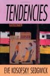 Tendencies - Eve Kosofsky Sedgwick, Michele Ainabarale