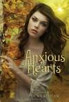 Anxious Hearts - Tucker Shaw