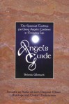 Angels Guide: The Spiritual Toolbox For Using Angelic Guidance In Everyday Life - Belinda Womack