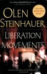 Liberation Movements - Olen Steinhauer