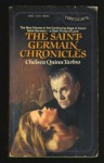 The Saint-Germain Chronicles - Chelsea Quinn Yarbro